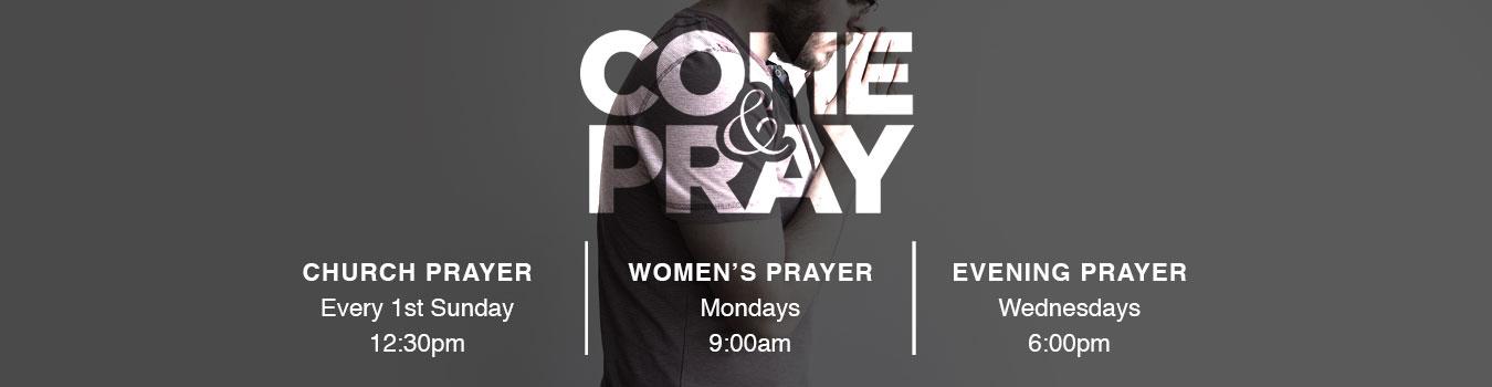 Come & Pray
